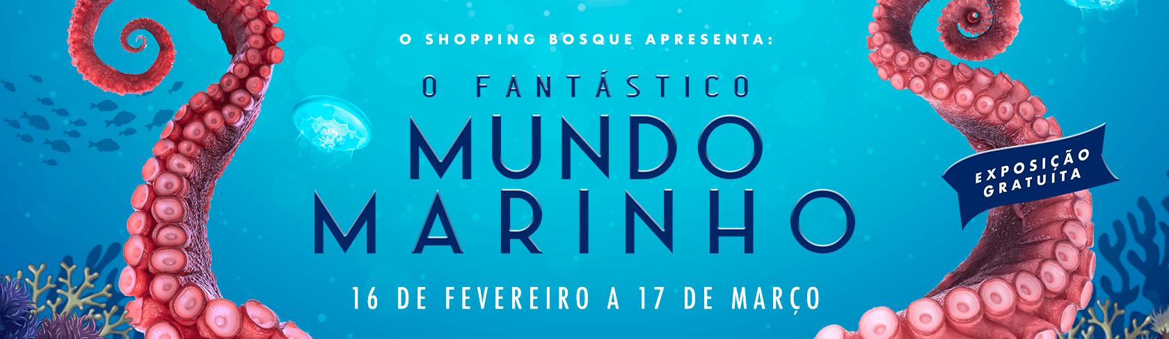 Um Fantástico Mundo Marinho no Shopping Bosque Grão-Pará